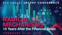 Radical Mechanisms: 10 Years After the Financial Crisis. Conference Feb 21 ans 22, 2019.