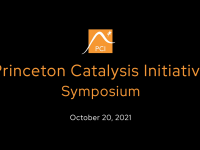 2021 Princeton Catalysis Initiative (PCI) Symposium with the Date and Logo