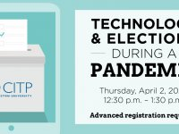 CITP Webinar: Technology and Elections During a Pandemic